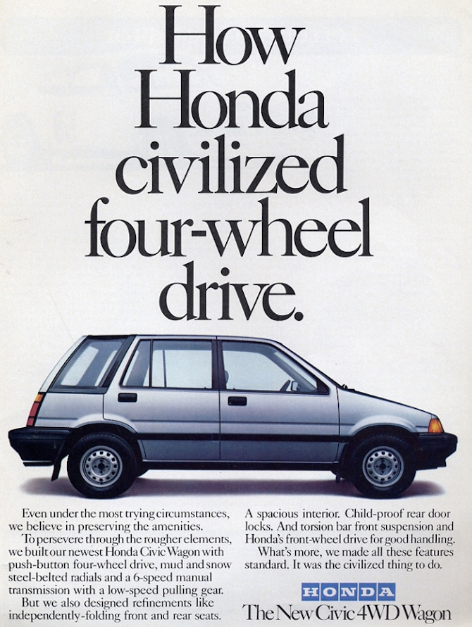 """An early innovator in all-wheel drive was the Honda Civic Wagon, which offered this all-wheel drive variant as an alternative to the usual front-wheel drive models. (As the term """"all-wheel drive"""" had yet to enter everyday speech, it was touted as 4WD.)"""